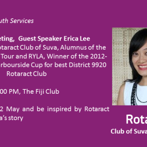 Erica Lee to speak at Rotary Club of Suva East Lunch Meeting 22 May 1PM